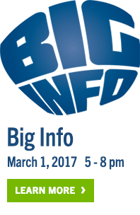 Big Info March 1, 2017 5-8 pm