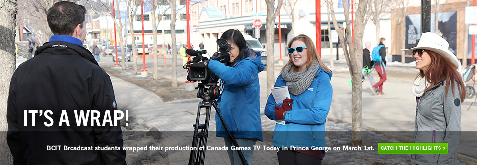 It's a Wrap! BCIT Broadcast students wrapped their production of Canada Games TV Today in Prince George on March 1st.  Catch the highlights.