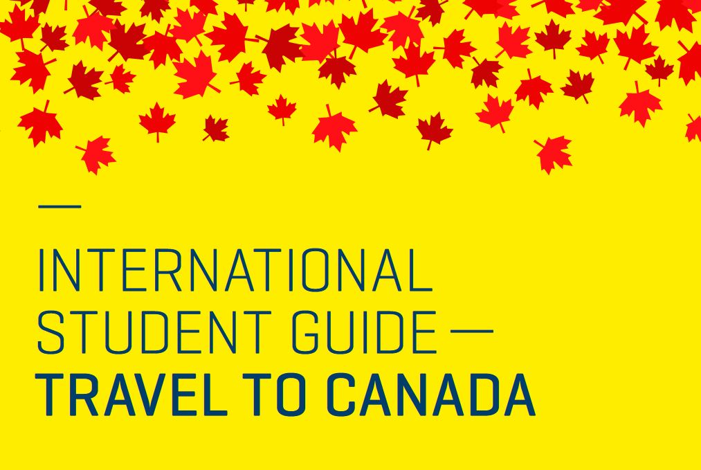 International Student Guide - Travel to Canada